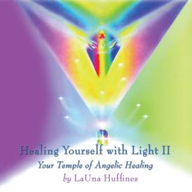 Healing Yourself with Light II