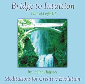 Path of Light III - Bridge to Intuition