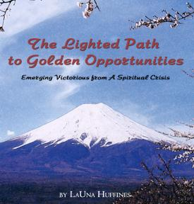 The Lighted Path to Golden Opportunities